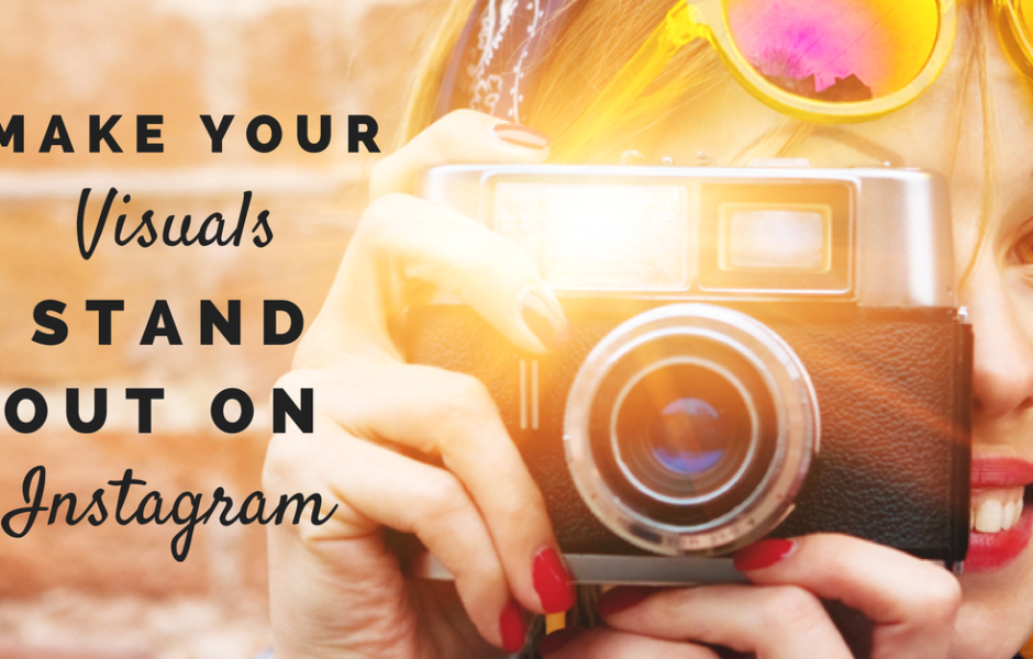 Make-Your-Visual-Content-Stand-Out-on-Instagram